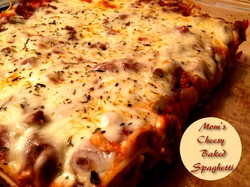 Mom's Cheesy Baked Spaghetti