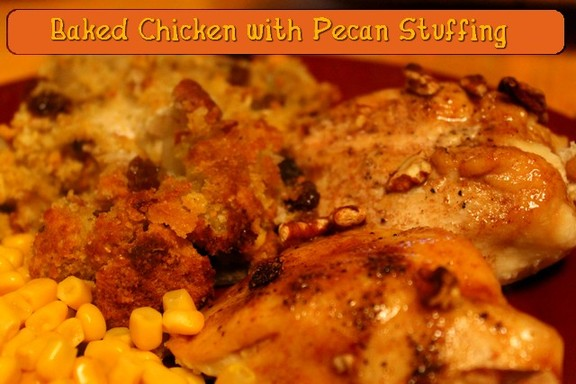 Baked Chicken with Pecan Stuffing