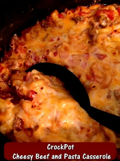Crockpot Cheesy Beef and Pasta Casserole